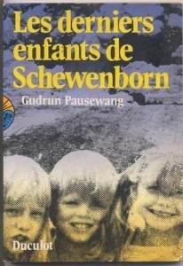 les derniers enfants de schewenborn