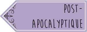 """post-apocalyptique"""